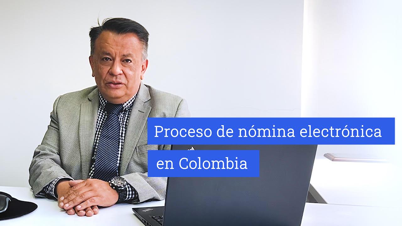 Proceso de nómina electrónica en Colombia